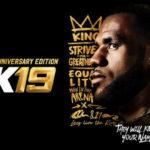 バスケゲーム最高峰、NBA2K19の発売が決定!