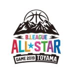 【Bリーグニュース】B.LEAGUE ALL-STAR GAME 2019